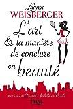 L'art et la maniere de conclure en beaute