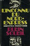 echange, troc Patricia Highsmith, Jean Rosenthal - L'Inconnu du Nord-Express Plein soleil : Monsieur Ripley (Club pour vous Hachette)