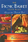 The Picnic Basket Cook Book: Recipes for Food & Fun!