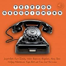 Telefongeschichten | Livre audio Auteur(s) : Walter Benjamin, Joseph Roth, Franz Josef Herrmann Narrateur(s) : Markus Hoffmann