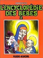 L'encyclopédie des bébés : Tome 2