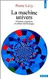 echange, troc Pierre Lévy - La machine univers. Création et culture informatique
