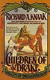 Children of the Drake (Origin of Dragonrealm) (0446361534) by Knaak, Richard A.