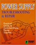Power Supply Troubleshooting and Repair