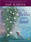 img - for The Trellis and the Seed: A Book of Encouragement for All Ages (Picture Puffin Books) book / textbook / text book