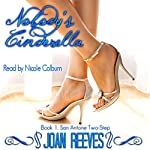 Nobody's Cinderella: San Antone Two-Step, Book 1 | Joan Reeves