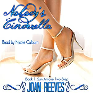 Nobody's Cinderella: San Antone Two-Step, Book 1 | [Joan Reeves]