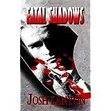 Fatal Shadowsby Josh Lanyon