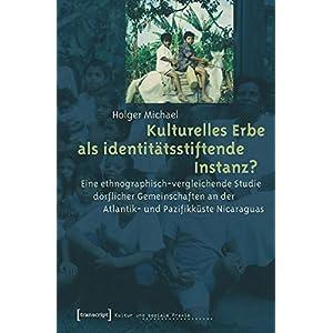 Kulturelles Erbe als identitätsstiftende Instanz? Eine ethnographisch-vergleichende Studie dörflic