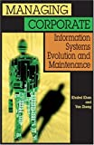 img - for Managing Corporate Information Systems Evolution and Maintenance book / textbook / text book