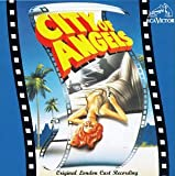 City of Angels (1993 Original London Cast)