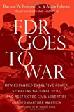 img - for FDR Goes to War by Folsom Jr., Burton W., Folsom, Anita (2013) Paperback book / textbook / text book