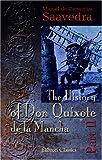 The History of Don Quixote de la Mancha: Part 2 (0543940381) by Miguel de Cervantes Saavedra