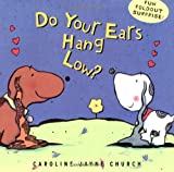 Do Your Ears Hang Low? A Love Story (0439128714) by Church, Caroline Jayne