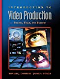 img - for Introduction to Video Production: Studio, Field, and Beyond book / textbook / text book