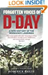 Forgotten Voices of D-Day: A Powerful...