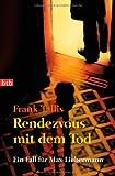 Rendezvous mit dem Tod: Ein Fall für Max Liebermann