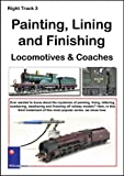 echange, troc Right Track 3 - Painting, Lining And Finishing Locomotives And Coaches [Import anglais]