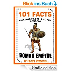 101 Facts... Roman Empire! Books for Kids. (101 History Facts for Kids Book 3) (English Edition)
