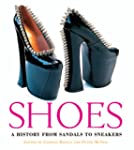 Shoes: A History from Sandals to Snea...