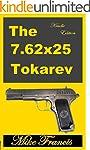 The 7.62x25 Tokarev: A Classic Russia...