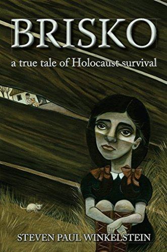 Free Kindle Book : Brisko: a true tale of Holocaust survival