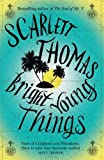 Scarlett Thomas Bright Young Things