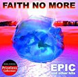 Epic & Other Hits By Faith No More (2009-10-27)