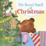 img - for The Sweet Smell of Christmas (Scented Storybook) book / textbook / text book