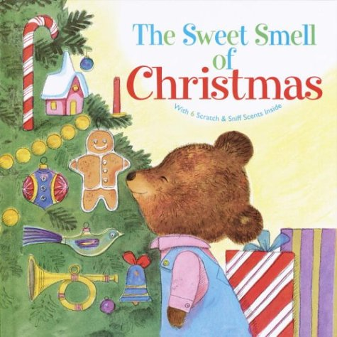 The Sweet Smell of Christmas (Scented Storybook) (Hardcover)