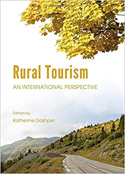 Rural Tourism: An International Perspective