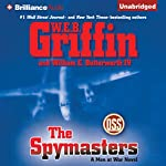 The Spymasters: A Men at War Novel, Book 7 | W. E. B. Griffin,William E. Butterworth IV