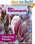 How to Garden: Flowering Shrubs