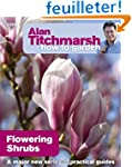 Alan Titchmarsh How to Garden: Flower...