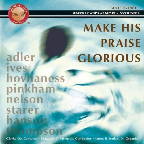 Make A Joyful Noise: Make His Praise Glorious (Make His Praise Glorious compare prices)