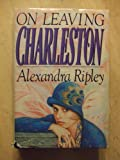 img - for On Leaving Charleston book / textbook / text book