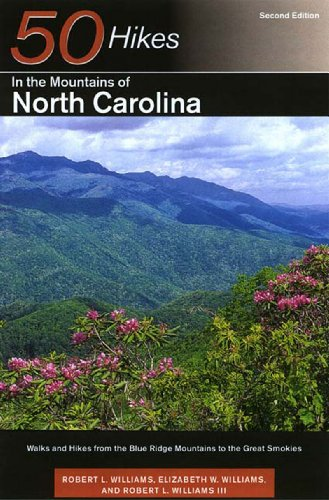 Explorer's Guide 50 Hikes in the Mountains of North Carolina: Walks and Hikes from the Blue Ridge Mountains to the Great Smokies (Fifty hikes series)