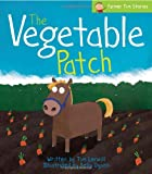 The Vegetable Patch (Farmer Tim Stories)