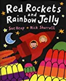 Red Rockets and Rainbow Jelly (Viking Kestrel picture books) (0670894443) by Sharratt, Nick