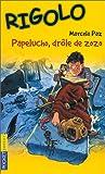 echange, troc Marcela Paz, Yola - Papelucho, drôle de zozo