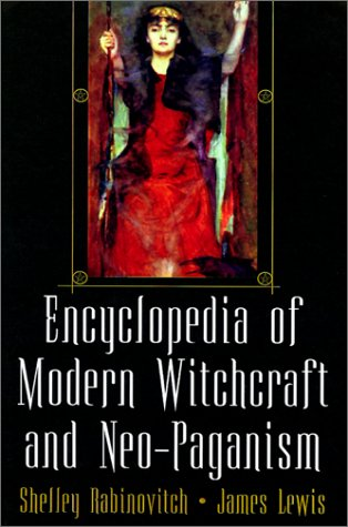 Encyclopedia Of Modern Witchcraft And Neo-Paganism