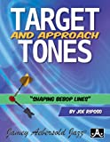 Target And Approach Tones - Shaping Bebop Lines