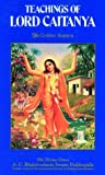 Teachings of Lord Caitanya: The Golden Avatara (0902677012) by Bhaktivedanta Swami Prabhupada, A. C.