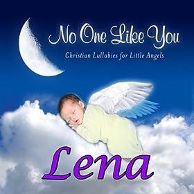 Lena, I Love You So (Leana, Leena, Leina, Leinah, Leyna, Lina)