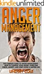 Anger Management: The Complete Guide...
