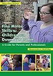 Fine Motor Skills for Children with D...