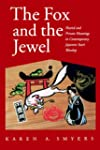 The Fox and the Jewel: Shared and Pri...