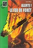 """Afficher """"Alerte !<br /> Le Feu de forÓt"""""""