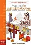 Manuel de math�matiques CE2 : Cahier...