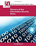Glossary of Key Information Security Terms